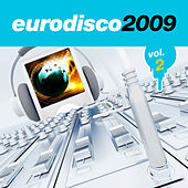 Eurodisco 2009, Vol. 2 by Various Artists