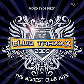 Club Traxxx 2009, Vol. 1 de DJ Dizzy