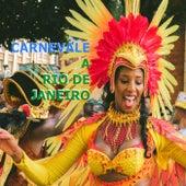 Carnevale a Rio De Janeiro by Various Artists