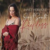 Just South of Reckless by Janet Herbert