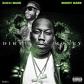 Dirty Money de Money Mark