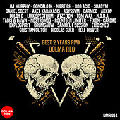 Dolma Red 2 Yeard Rmx by Various Artists