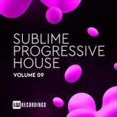 Sublime Progressive House, Vol. 09 by Various Artists