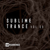 Sublime Trance, Vol. 09 by Various Artists