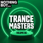 Nothing But... Trance Masters, Vol. 06 de Various Artists