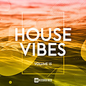 House Vibes, Vol. 15 von Various Artists