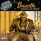 Smooth Grown & Sexy by Bigg Robb