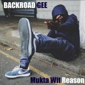 Mukta Wit Reason by BackRoad Gee