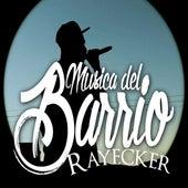 Musica del Barrio de Rayecker