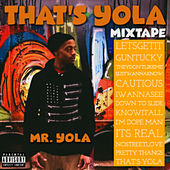 That's Yola de Mr Yola