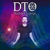 Radiant Energy by DTO