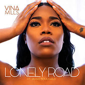 Lonely Road de Vina Mills