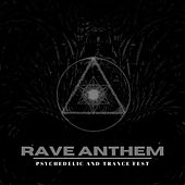Rave Anthem - Psychedelic And Trance Fest de Hipnotic
