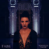Bella by Fabe