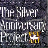 The Silver Anniversary Project by Marantha Praise!