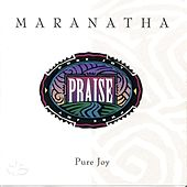 Pure Joy by Maranatha! Vocal Band