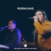 Muralhas (Ao Vivo) by Projeto Vida Nova de Irajá
