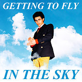 Getting to Fly in the Sky by Jimothy Lacoste