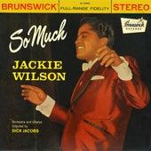 So Much van Jackie Wilson