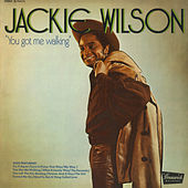 You Got Me Walking by Jackie Wilson