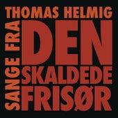 Sange Fra Den Skaldede Frisør de Thomas Helmig