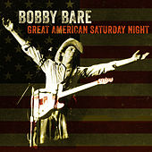 Great American Saturday Night de Bobby Bare