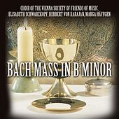 Bach: Mass in B Minor de Choir Of The Vienna Society Of Friends Of Music