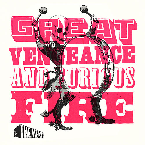 Great Vengeance and Furious Fire by The Heavy