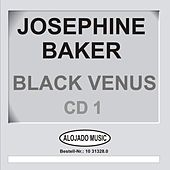 Black Venus CD1 by Josephine Baker