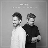 Where the Heart Is (Single Version) by HAEVN