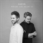 Where the Heart Is (Single Version) de HAEVN