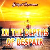 In the Depths of Despair de Setayesh Ingwersen