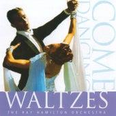 Waltzes by Ray Hamilton Orchestra