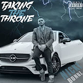 Taking the Throne (Bonus Edition) von Nicky Bondz