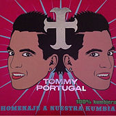Homenaje a Nuestra Kumbia by Tommy Portugal