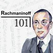 Rachmaninoff 101 de Sergei Rachmaninov