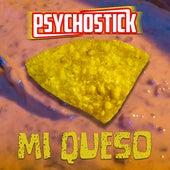 Mi Queso by Psychostick