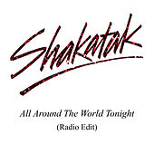 All Around the World Tonight (Radio Edit) de Shakatak