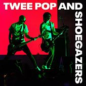 Twee Pop and Shoegazers von Various Artists
