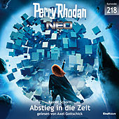 Abstieg in die Zeit - Perry Rhodan - Neo 218 (Ungekürzt) von Rainer Schorm