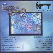 Closer To Home 2 Crossover by Various Artists