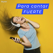 Para cantar fuerte! by Various Artists