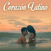 Corazón Latino von Various Artists