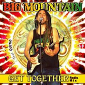 Get Together (Radio Mix) [feat. Quino] de Big Mountain