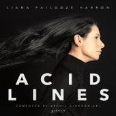 Acid Lines by Liana Pailodze Harron