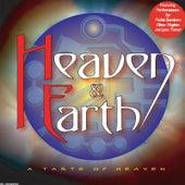 A Taste of Heaven de Heaven & Earth