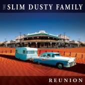 Reunion van The Slim Dusty Family