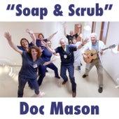 Soap and Scrub von Doc Mason