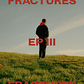 EP III by Fractures
