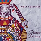 Sheep's Clothing de Wolf Loescher